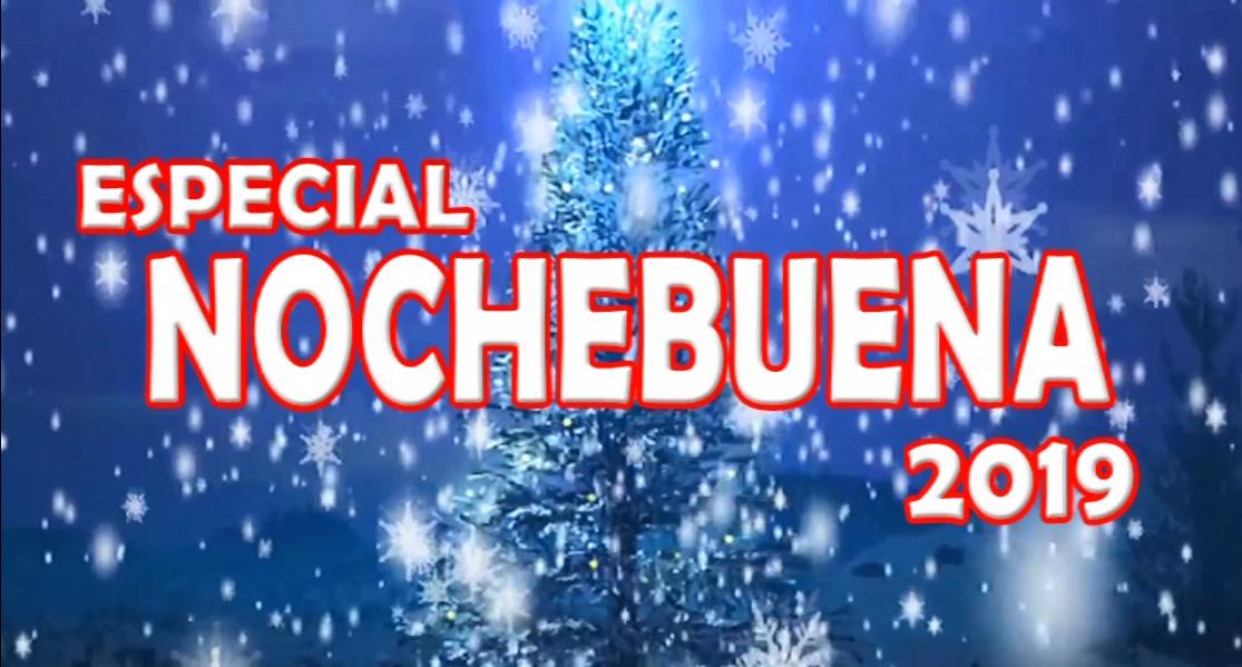 Especial Nochebuena 2019 (primera parte)