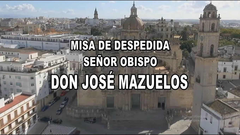 Misa de Despedida del Obispo de Jerez